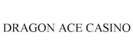 DRAGON ACE CASINO