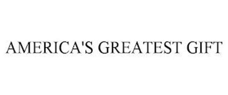 AMERICA'S GREATEST GIFT