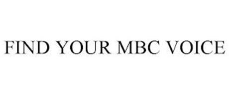 FIND YOUR MBC VOICE