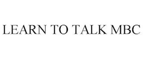 LEARN TO TALK MBC