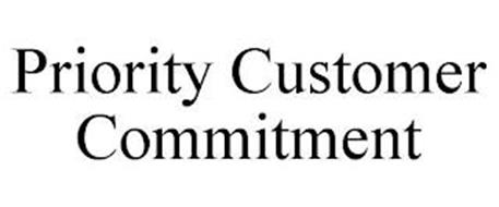 PRIORITY CUSTOMER COMMITMENT