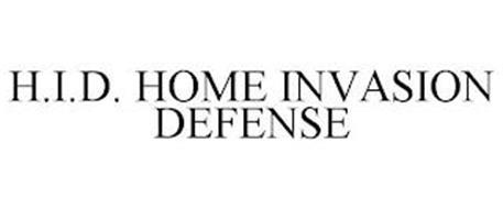 H.I.D. HOME INVASION DEFENSE
