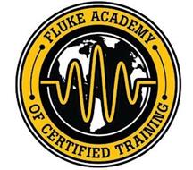 FLUKE ACADEMY OF CERTIFIED TRAINING