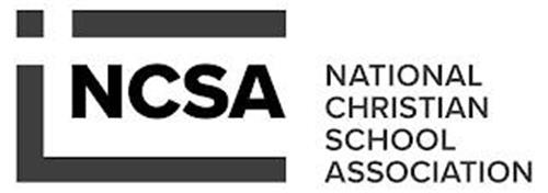 NCSA NATIONAL CHRISTIAN SCHOOL ASSOCIATION