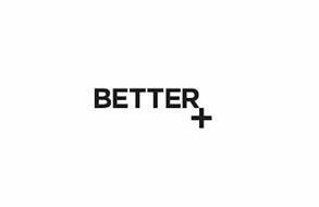 BETTER+