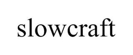 SLOWCRAFT