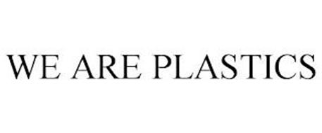 WE ARE PLASTICS