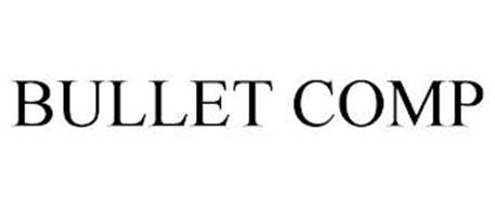 BULLET COMP