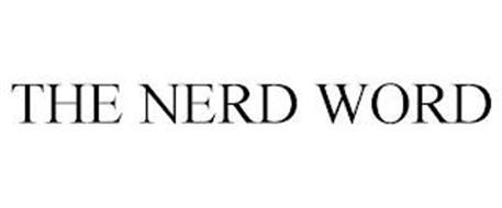 THE NERD WORD