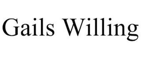 GAILS WILLING