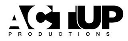 ACT UP PRODUCTIONS