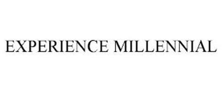EXPERIENCE MILLENNIAL