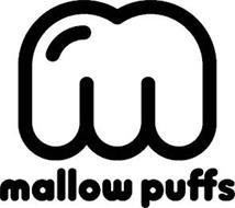 M MALLOW PUFFS