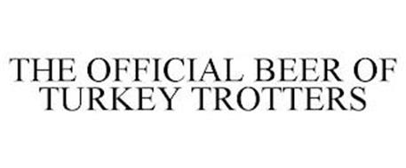THE OFFICIAL BEER OF TURKEY TROTTERS