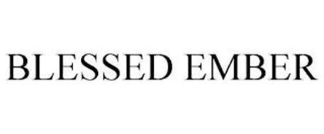 BLESSED EMBER
