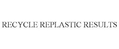 RECYCLE REPLASTIC RESULTS