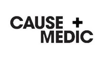 CAUSE + MEDIC