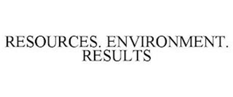 RESOURCES. ENVIRONMENT. RESULTS