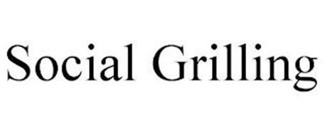 SOCIAL GRILLING