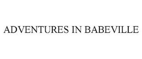 ADVENTURES IN BABEVILLE