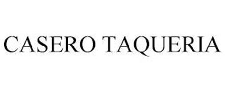 CASERO TAQUERIA