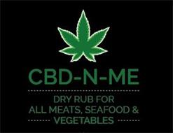 CBD-N-ME DRY RUB FOR ALL MEATS, SEAFOOD & VEGETABLES