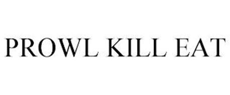 PROWL KILL EAT