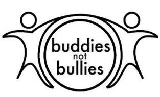 BUDDIES NOT BULLIES