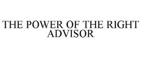 THE POWER OF THE RIGHT ADVISOR