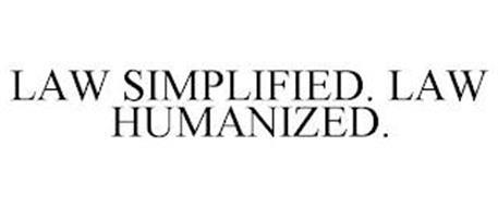 LAW SIMPLIFIED. LAW HUMANIZED.