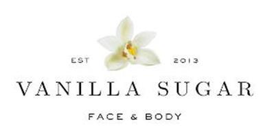 EST 2013 VANILLA SUGAR FACE & BODY