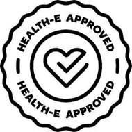 HEALTH-E APPROVED HEALTH-E APPROVED