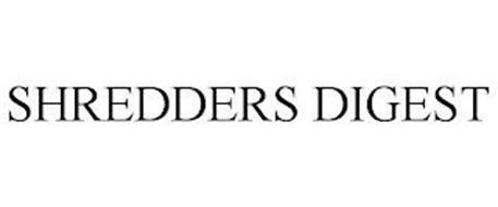 SHREDDERS DIGEST