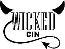 WICKED CIN