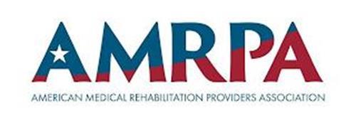 AMRPA AMERICAN MEDICAL REHABILITATION PROVIDERS ASSOCIATION