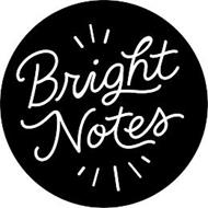 BRIGHT NOTES
