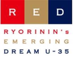 RED RYORININ'S EMERGING DREAM U - 35
