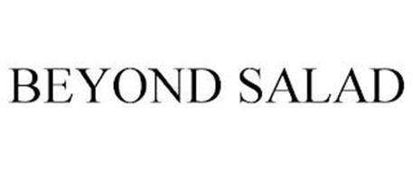 BEYOND SALAD