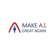 MAKE A.I. GREAT AGAIN