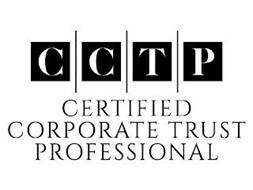 CCTP CERTIFIED CORPORATE TRUST PROFESSIONAL