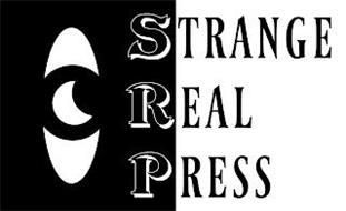 STRANGE REAL PRESS