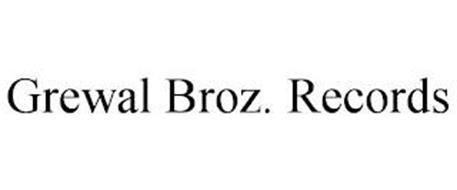 GREWAL BROZ. RECORDS