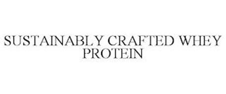 SUSTAINABLY CRAFTED WHEY PROTEIN