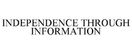 INDEPENDENCE THROUGH INFORMATION
