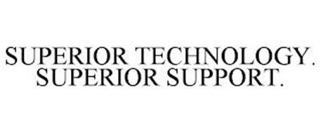 SUPERIOR TECHNOLOGY. SUPERIOR SUPPORT.