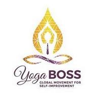 YOGA BOSS GLOBAL MOVEMENT FOR SELF-IMPROVEMENT