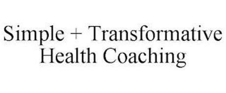 SIMPLE + TRANSFORMATIVE HEALTH COACHING