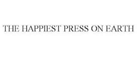 THE HAPPIEST PRESS ON EARTH