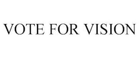 VOTE FOR VISION