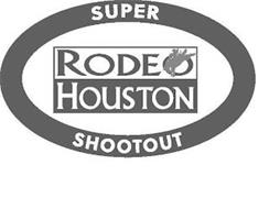 RODEO HOUSTON SUPER SHOOTOUT